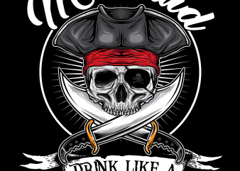 Pirate png – Look like Mermaid Drink like a Pirate t shirt design template