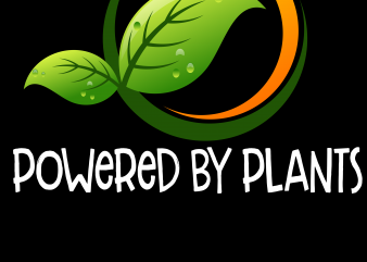 Vegan Png – Powered by plants graphic t-shirt design