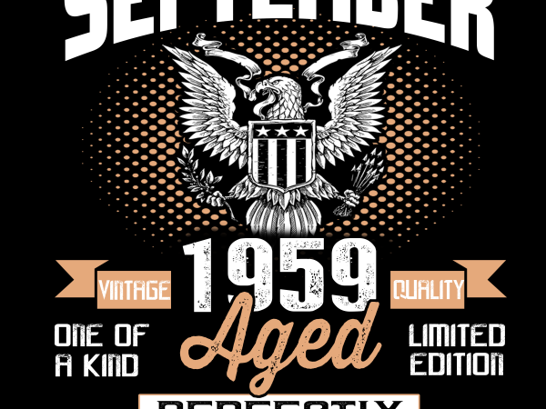 Birthday Tshirt Design – Age Month and Birth Year – September 1959 60 Years Awesome