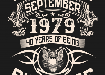 Birthday Tshirt Design – Age Month and Birth Year – September 1979 40 Years Awesome