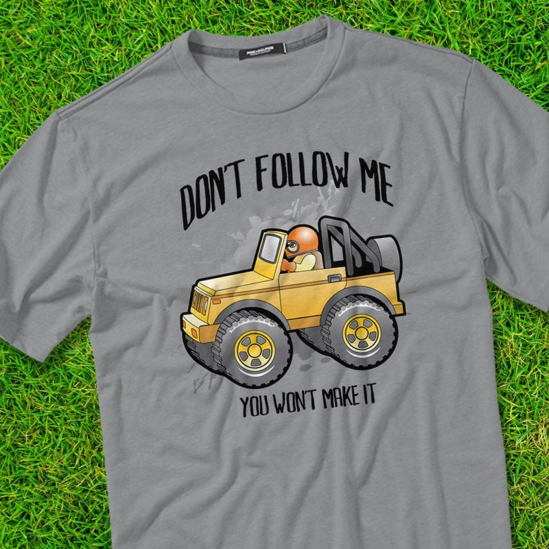 DONT FOLLOW ME tshirt design for sale