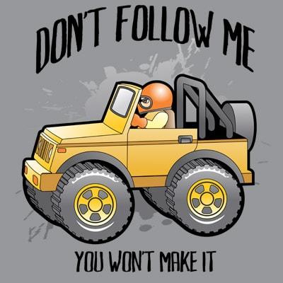 DONT FOLLOW ME vector t-shirt design template