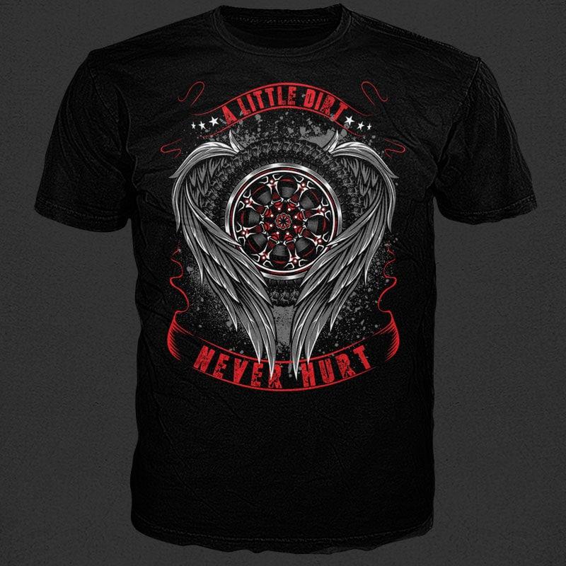 A little dirt never hurt t shirt design graphic