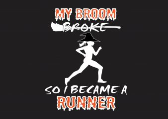 My Broom Broke tshirt design vector
