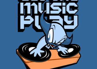 LET THE MUSIC PLAY buy t shirt design