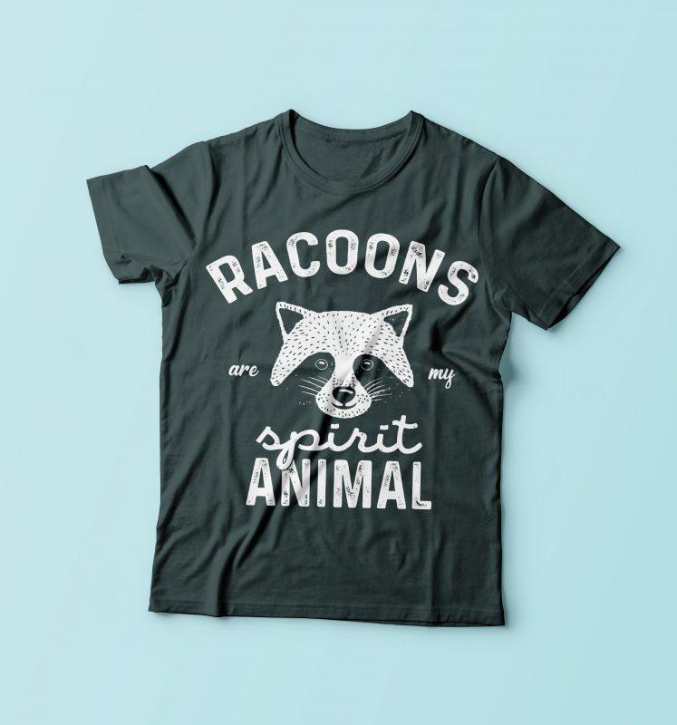 Racoons Are My Spirit Animal buy t shirt design