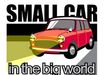 SMALL CAR t shirt template vector