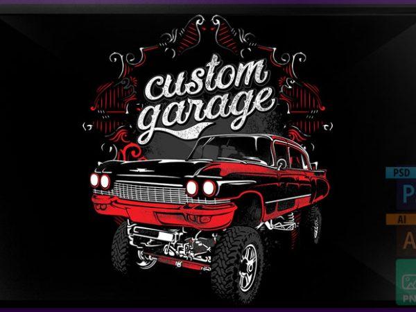 Custom garage t shirt vector file