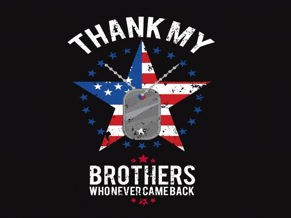Thank My Brothers t shirt designs for sale