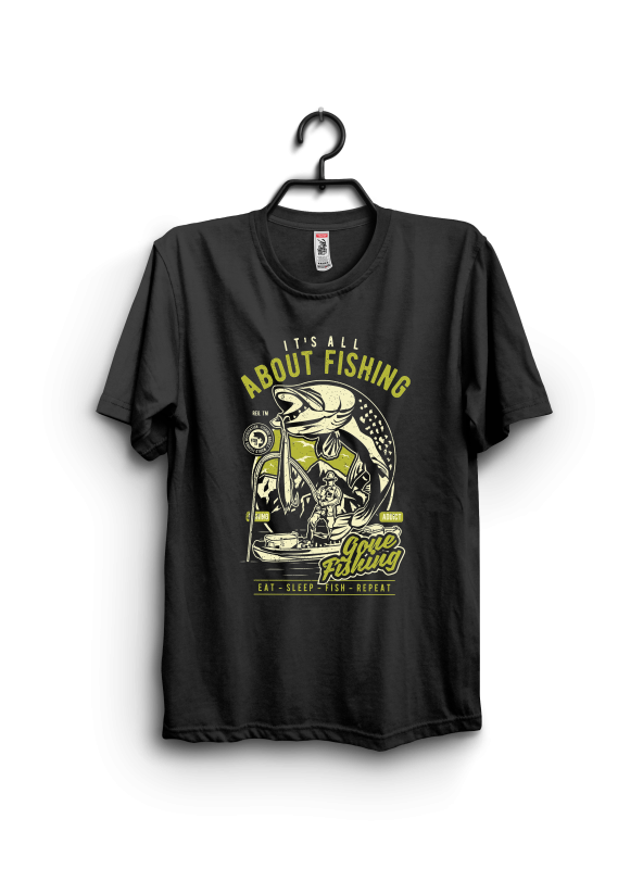 Its all about fishing buy t shirt design