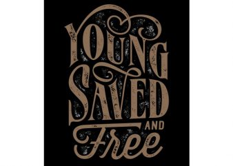 Young saved and free buy t shirt design artwork