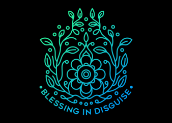 Blessing in Disguise vector t-shirt design
