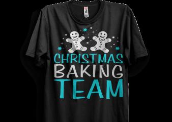 Christmas Baking Team t shirt design template