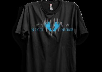Cool NICU Nurse t shirt vector file