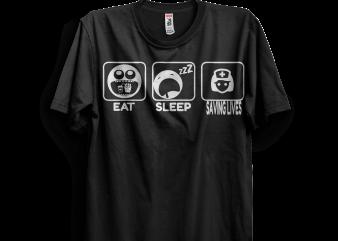 Eat Sleep Saving Lives design for t shirt