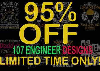SPECIAL ENGINEER BUNDLE – 107 DESIGNS – 95% OFF – LIMITED TIME ONLY!