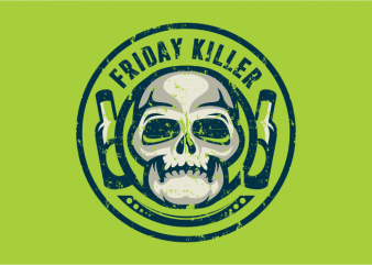 Friday Killer design for t shirt
