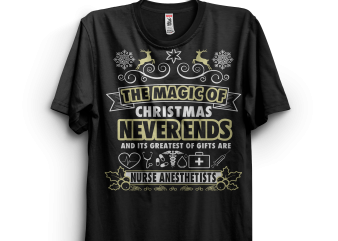 Greatest of Gifts are Nurse Anesthetist t shirt design template