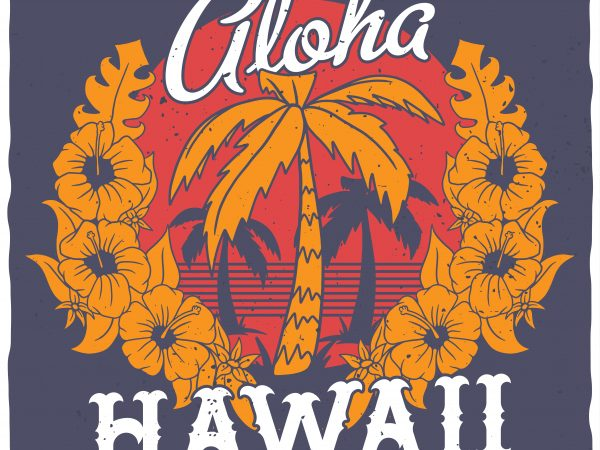 Alloha Hawaii vector t-shirt design