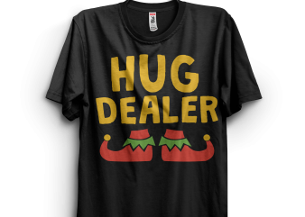 Hug Dealer t shirt design for download