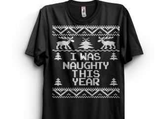 I was naughty this year t shirt design png