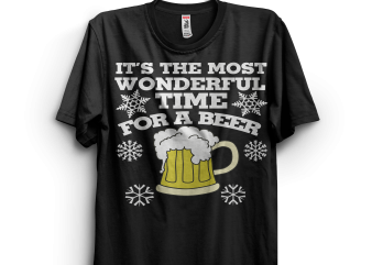 Its the most wonderful time for a beer christmas party t shirt design for sale