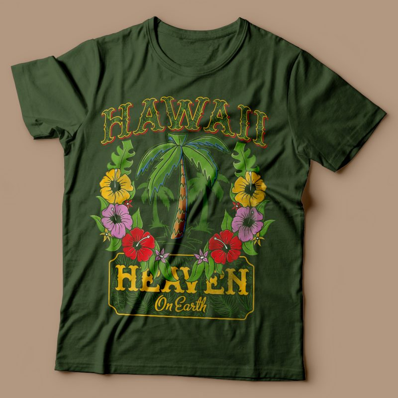 Hawaii. Heaven on earth. Vector t-shirt design t shirt designs for sale