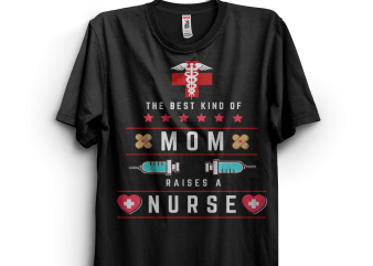 Nurse's Mom T shirt vector artwork