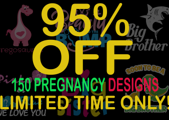SPECIAL PREGNANCY BUNDLE – 150 DESIGNS – 95% OFF – LIMITED TIME ONLY!