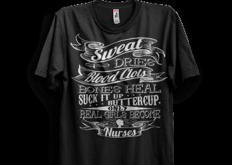 REAL GIRLS BECOME NURSES t shirt design online