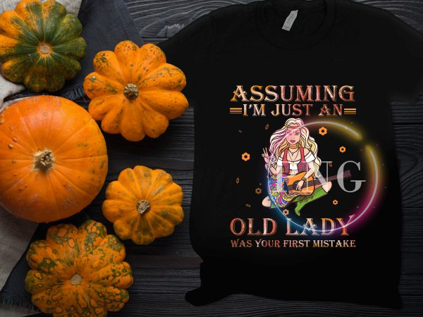 Assuming I'm Just An Old Lady Was your first mistake – Guitar Girl Hippie Floral buy t shirt design