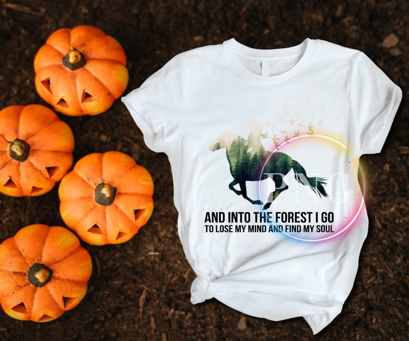 Horse Girl and into the forest I go to lose my mind and find my soul T shirt design tshirt designs for merch by amazon