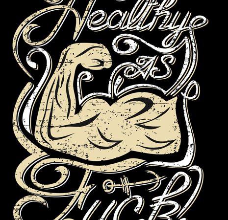 Healthy as fuck t-shirt design vector