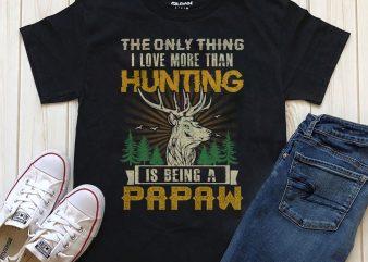 Papaw Hunting shirt design png