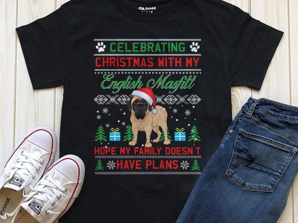 Celebrating Christmas with my english Mastiff T-shirt design png psd for download