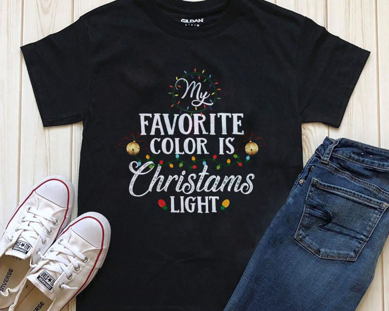 My Favorite color is Christmas Light T-shirt png template editable text tshirt design buy t shirt design