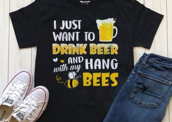 Drink beer and hang with bees t shirt vector illustration