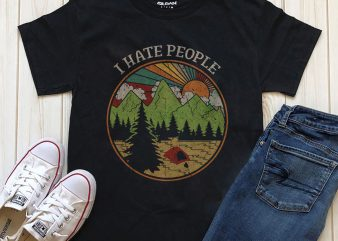 I hate people t shirt design for sale