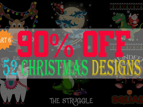 SPECIAL CHRISTMAS BUNDLE PART 6- 52 EDITABLE DESIGNS – 90% OFF – PSD, PNG AND FONT – LIMITED TIME ONLY!