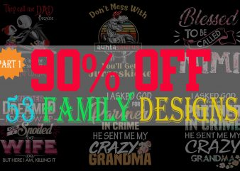 SPECIAL FAMILY BUNDLE PART 1- 53 EDITABLE DESIGNS – 90% OFF – PSD and PNG – LIMITED TIME ONLY!