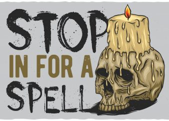 Stop in for a spell vector t-shirt design