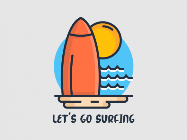 Lets Go Surfing buy t shirt design for commercial use