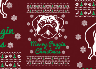 Merry Puggin Christmas t shirt designs for sale