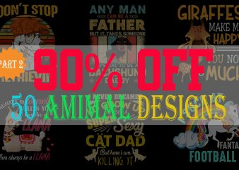 SPECIAL CAT DOG AND ANIMAL BUNDLE PART 2- 49 EDITABLE DESIGNS – 90% OFF-PSD and PNG – LIMITED TIME ONLY!