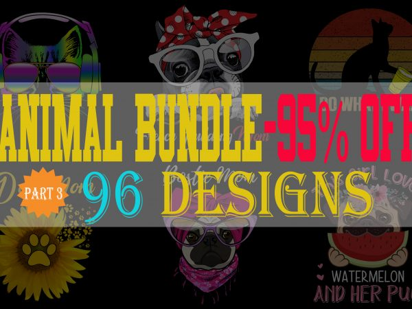 SPECIAL CAT DOG AND ANIMAL BUNDLE PART 3- 96 EDITABLE DESIGNS – 90% OFF-PSD and PNG – LIMITED TIME ONLY!