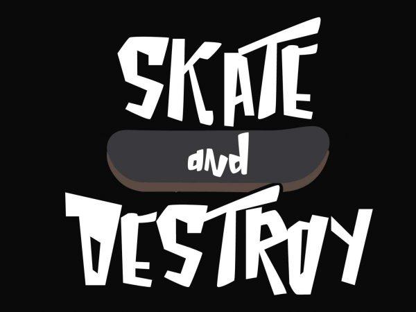 Skate & Destroy t shirt template vector