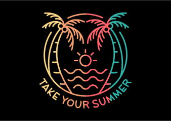 Take Your Summer t shirt designs for sale