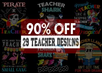 Teacher Bundle – 90 % OFF for Limited Time Only! t-shirt design for commercial use
