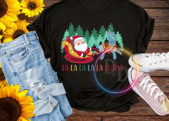 Fa la la la la Llama Santa Claus Merry Christmas T shirt