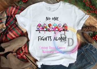 Birds No one fights alone October Breast Cancer Awareness Month T shirt